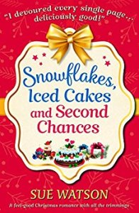 snowflakes iced cakes and second chances sue watson contemporarycween